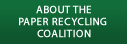 About the Paper Recycling Coalition